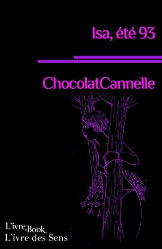 Isa, été 93 (L'ivre des Sens) par Chocolatcannelle