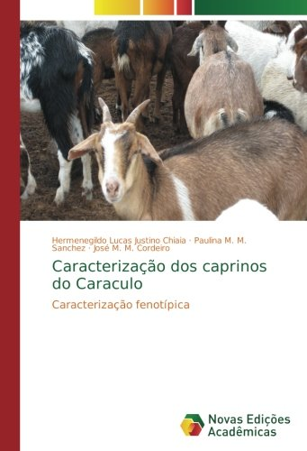 Caracterização dos caprinos do Caraculo: Caracterização fenotípica