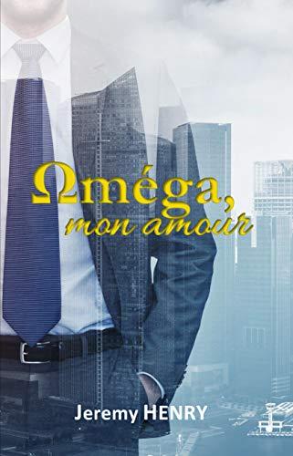 Oméga, mon amour par