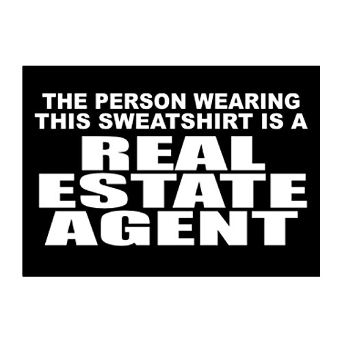 The person wearing THIS SWEATSHIRT is a Real Estate Agent Aufkleber Packung x4 Agent Sweatshirt