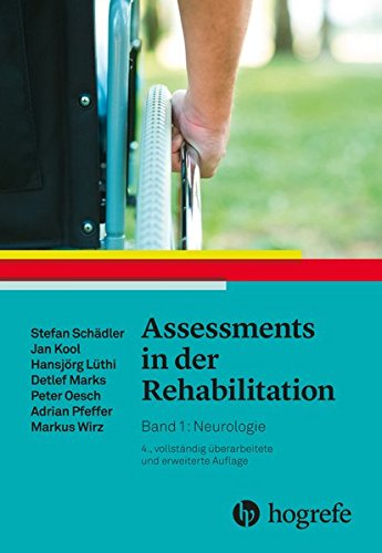 Assessments in der Rehabilitation: Band 1: Neurologie