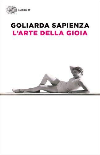 L'arte della gioia (Super ET) (Italian Edition)