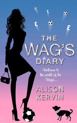 The WAG's Diary (English Edition)