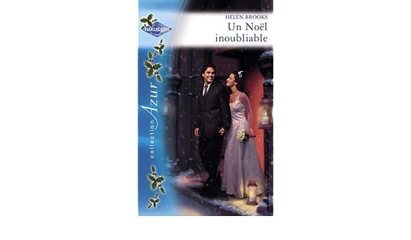 Un Noël inoubliable (Harlequin Azur) (French Edition)
