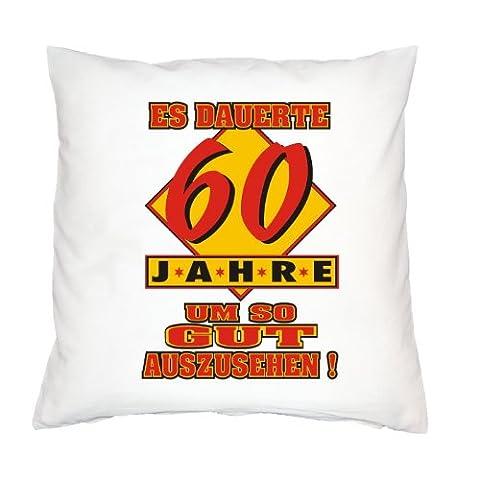 Kissen mit Innenkissen - Es dauerte 60 Jahre um so gut auszusehen! - zum 60. Geburtstag Geschenk - 40 x 40 cm - in weiss