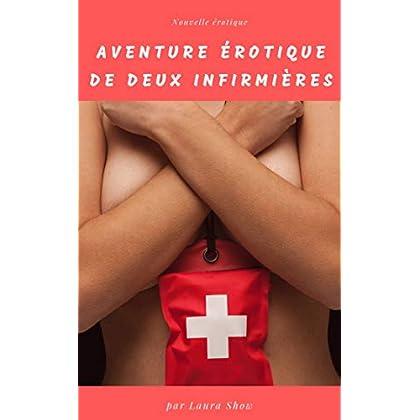 Aventure érotique de deux infirmières (Histoire érotique HOT )
