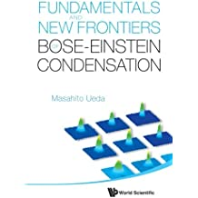 Fundamentals and New Frontiers of Bose–-Einstein Condensation