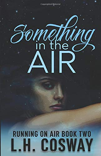 Something in the Air (Running on Air, Band 2)