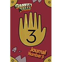 Gravity Falls: Journal 3: Limited edition! Replica of Journal 3 for you to fill-in!