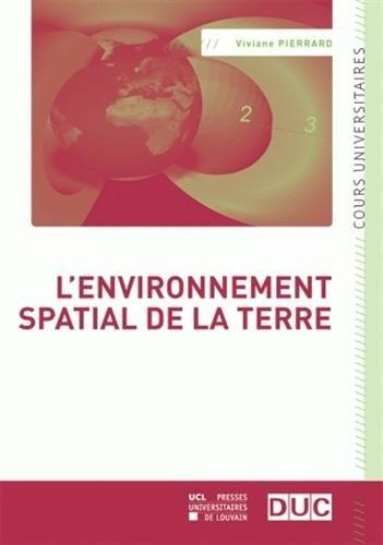 L' Environnement spatial de la Terre par Viviane Pierrard