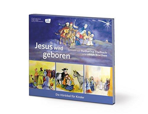 Jesus wird geboren (Die Hörbibel für Kinder)