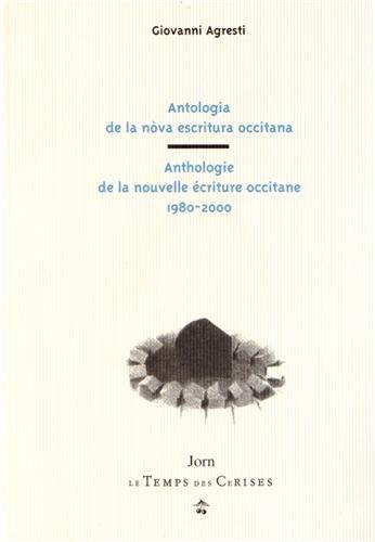 Anthologie de la Nouvelle Ecriture Occitane