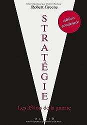 Stratégie, édition condensée : Les 33 lois de la guerre