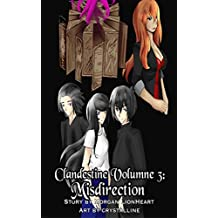 Clandestine Volume 3: Misdirection