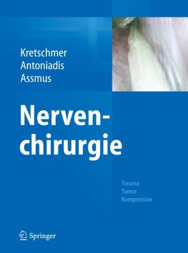 Nervenchirurgie: Trauma, Tumor, Kompression