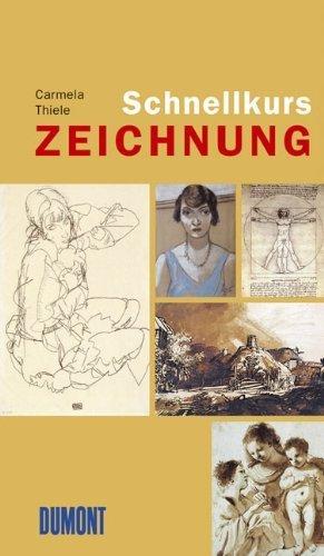 Schnellkurs Zeichnung von Carmela Thiele (25. September 2006) Broschiert