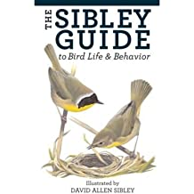 The Sibley Guide to Bird Life and Behavior (Flexibind)[ THE SIBLEY GUIDE TO BIRD LIFE AND BEHAVIOR (FLEXIBIND) ] by Sibley, David Allen (Author ) on Jul-28-2009 Hardcover