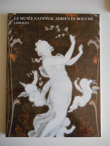 Le Musée National Adrien Dubouché, Limoges par Chantal Meslin-Perrier