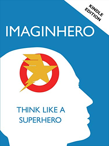 Imaginhero: A therapy tool that helps imagine superpowers to deal with everyday challenges. (English Edition)