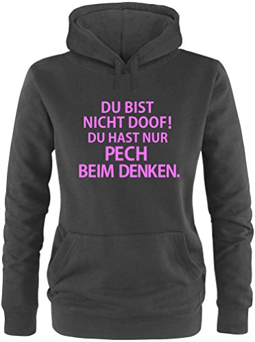 EZYshirt® Du bist nicht Doof ! Du hast nur Pech beim Denken Damen Hoodie Schwarz/Rosa