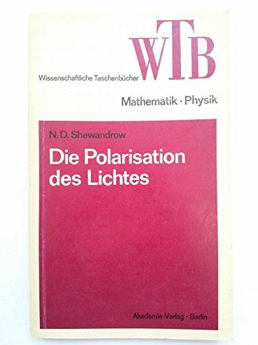 Die Polarisation des Lichtes