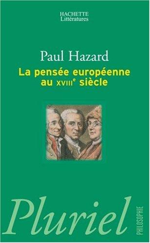 La pensée européenne au XVIIIe siècle : De Montesquieu à Lessing