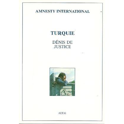 Turquie : Dénis de justice