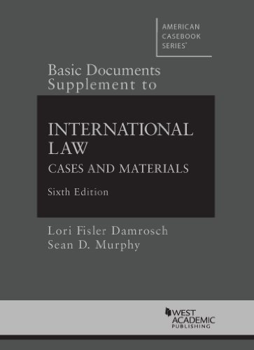 Damrosch and Murphy's Basic Documents Supplement to International Law, Cases and Materials, 6th (Selected Statutes) by Lori F Damrosch, Louis Henkin, Sean D Murphy (2014) Paperback