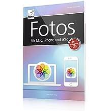 Fotos für Mac, iPhone und iPad inkl. iCloud-Funktionen
