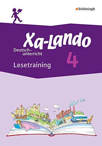Xa-Lando - Lernen als Abenteuer: Xa-Lando - Deutsch- und Sachbuch - Neubearbeitung: Lesetraining 4