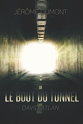 le-bout-du-tunnel-david-atlan