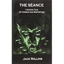 [(The Seance)] [By (author) Jack Rollins] published on (October, 2014)