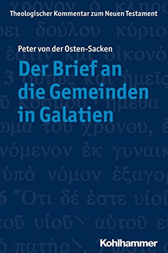 Theologischer Kommentar zum Neuen Testament (ThKNT): Der Brief an die Gemeinden in Galatien