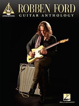 Robben Ford - Guitar Anthology par [Ford, Robben]