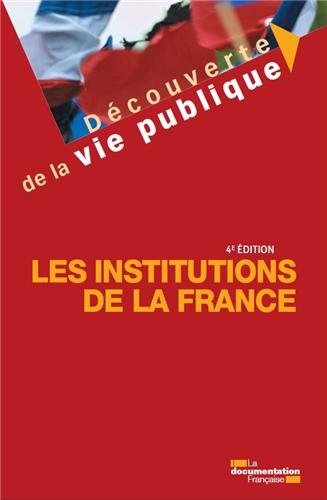 Meilleure affaire Les institutions France