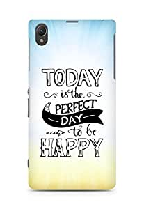 AMEZ today is the perfect day to be happy Back Cover For Sony Xperia Z1 C6902