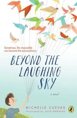 By Cuevas, Michelle ( Author ) [ Beyond the Laughing Sky By Oct-2015 Paperback
