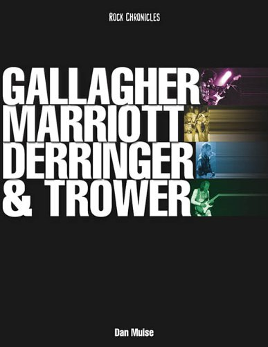 gallagher-marriott-derringer-and-trower-their-lives-and-music-rock-chronicles