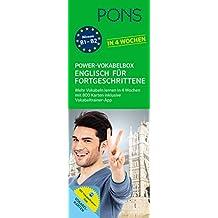 PONS Power-Vokabelbox Englisch für Fortgeschrittene in 4 Wochen: 800 Vokabelkarten und Wortschatztrainer-App