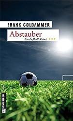 Abstauber (Kriminalromane im GMEINER-Verlag)