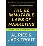 22 Immutable Laws of Marketing: Violate Them at Your Own Risk (Paperback) - Common
