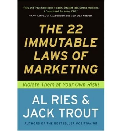 Portada del libro 22 Immutable Laws of Marketing: Violate Them at Your Own Risk (Paperback) - Common
