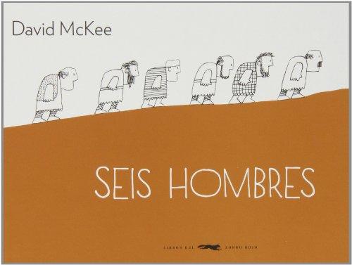 Seis Hombres (Álbumes ilustrados)