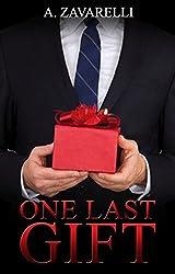 One Last Gift: A Billionaire Christmas Novelette