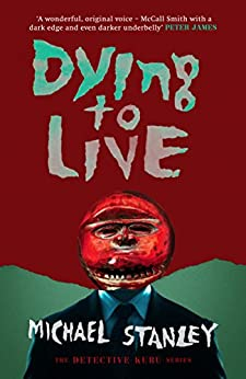 Dying to Live (Detective Kubu) by [Stanley, Michael]
