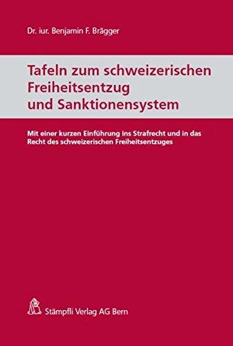 tafeln-zum-schweizerischen-freiheitsentzug-und-sanktionensystem-mit-einer-kurzen-einfuhrung-ins-stra