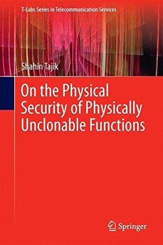 On the Physical Security of Physically Unclonable Functions (T-Labs Series in Telecommunication Services) Serie Multiplexer