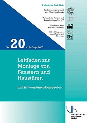 Technische Richtlinie Nr. 20: Leitfaden zur Montage von Fenstern und Haustüren mit Anwendungsbeispielen