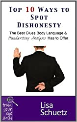 Top 10 Ways to Spot Dishonesty (English Edition)