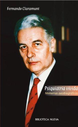 PSIQUIATRIA VIVIDA (Libros singulares) por Fernando Claramunt